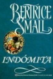 descargar epub Indómita – Autor Bertrice Small gratis