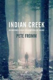 descargar epub Indian Creek – Autor Pete Fromm gratis