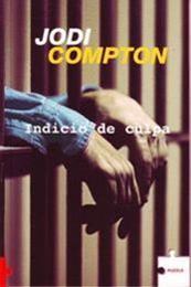 descargar epub Indicio de culpa – Autor Jodi Compton