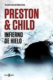 descargar epub Infierno de hielo – Autor Douglas Preston;Lincoln Child