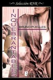 descargar epub Inquebrantables – Autor Bruno Puelles