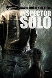 descargar epub Inspector solo – Autor David Jiménez «El Tito»