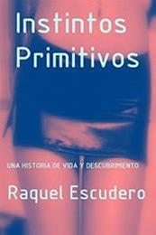 descargar epub Instintos primitivos – Autor Raquel Escudero