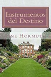descargar epub Instrumentos del destino – Autor Jane Hormuth