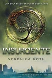 descargar epub Insurgente – Autor Veronica Roth gratis