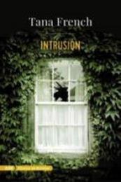 descargar epub Intrusión – Autor Tana French