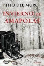 descargar epub Invierno de amapolas – Autor Tito del Muro gratis