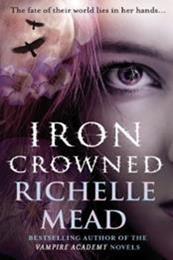 descargar epub Iron crowned – Autor Richelle Mead