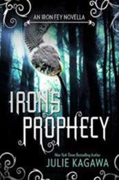 descargar epub Irons Prophecy – Autor Julie Kagawa