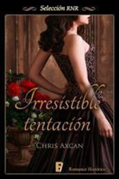 descargar epub Irresistible tentación – Autor Chris Axcan
