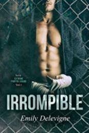 descargar epub Irrompible – Autor Emily Delevigne