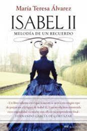 descargar epub Isabel II. Melodía de un recuerdo – Autor María Teresa Álvarez gratis