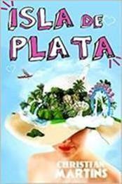 descargar epub Isla de Plata – Autor Christian Martins gratis