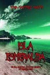 descargar epub Isla esmeralda – Autor Sonia Martínez Martín gratis