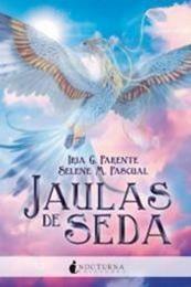 descargar epub Jaulas de seda – Autor Iria G. Parente;Selene M. Pascual gratis