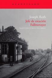 descargar epub Jefe de estación Fallmerayer – Autor Joseph Roth