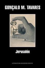 descargar epub Jerusalén – Autor Gonçalo M. Tavares gratis