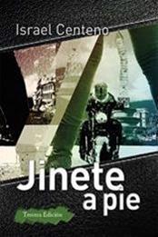 descargar epub Jinete a pie – Autor Israel Centeno
