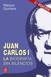 descargar epub Juan Carlos I: La biografía sin silencios – Autor Rebeca Quintans