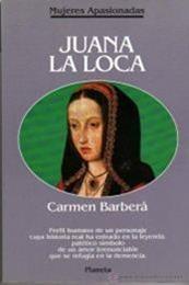descargar epub Juana la loca – Autor Carmen Barberá
