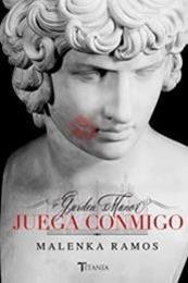 descargar epub Juega conmigo – Autor Malenka Ramos gratis