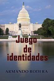 descargar epub Juego de identidades – Autor Armando Rodera gratis