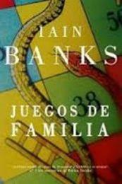 descargar epub Juegos de familia – Autor Iain M. Banks gratis
