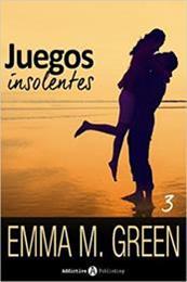 descargar epub Juegos insolentes 3 – Autor Emma Green
