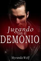 descargar epub Jugando con el demonio 1 – Autor Myranda Wolf