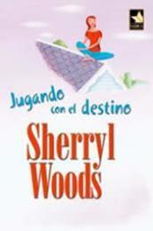 descargar epub Jugando con el destino – Autor Sherryl Woods