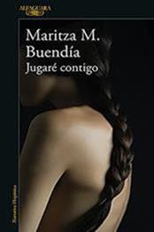 descargar epub Jugaré contigo – Autor Maritza M. Buendía gratis
