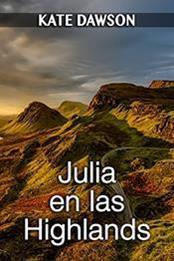 descargar epub Julia en las Highlands – Autor Kate Dawson gratis