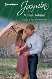 descargar epub Junto a los almendros – Autor Jennie Adams gratis