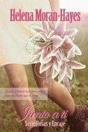 descargar epub Junto a ti – Autor Helena Moran-Hayes gratis