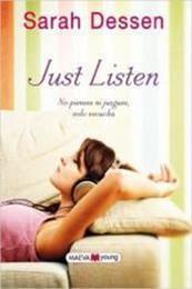 descargar epub Just Listen: No pienses ni juzgues, solo escucha – Autor Sarah Dessen