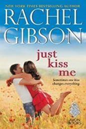descargar epub Just kiss me – Autor Rachel Gibson