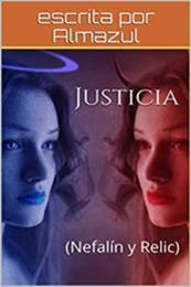 descargar epub Justicia: Nefalín y Relic – Autor Almazul gratis