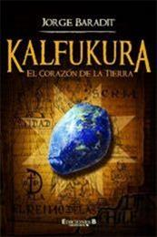 descargar epub Kalfukura – Autor Jorge Baradit
