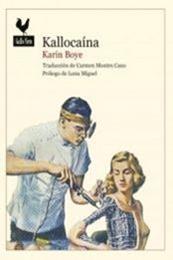 descargar epub Kallocaína – Autor Karin Boye gratis