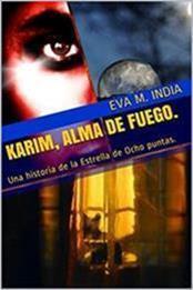 descargar epub Karim, alma de fuego:  Una historia de la estrella de ocho puntas. – Autor Eva M. India