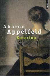 descargar epub Katerina – Autor Aharon Appelfeld