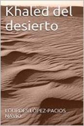 descargar epub Khaled del desierto – Autor Lourdes López gratis