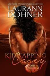 descargar epub Kidnapping Casey – Autor Laurann Dohner