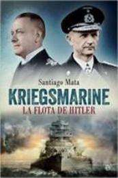 descargar epub Kriegsmarine – Autor Santiago Mata