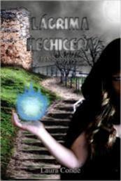 descargar epub Lágrima Hechicera: El descubrimiento – Autor Laura Conde gratis