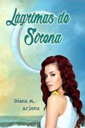 descargar epub Lágrimas de sirena – Autor Diana Montero Arjona