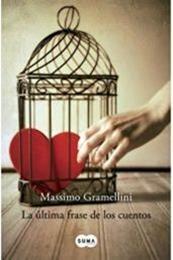 descargar epub La última frase de los cuentos – Autor Massimo Gramellini