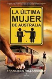 descargar epub La última mujer de Australia – Autor Francisco Villarrubia gratis