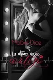 descargar epub La última noche contigo – Autor Mabel Díaz gratis