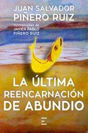 descargar epub La última reencarnación de Abundio – Autor Juan Salvador Piñero Ruiz